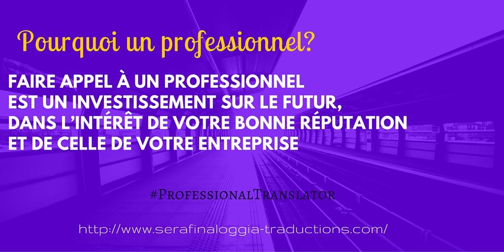Traductions Pourquoi un professionnel-serafina-loggia