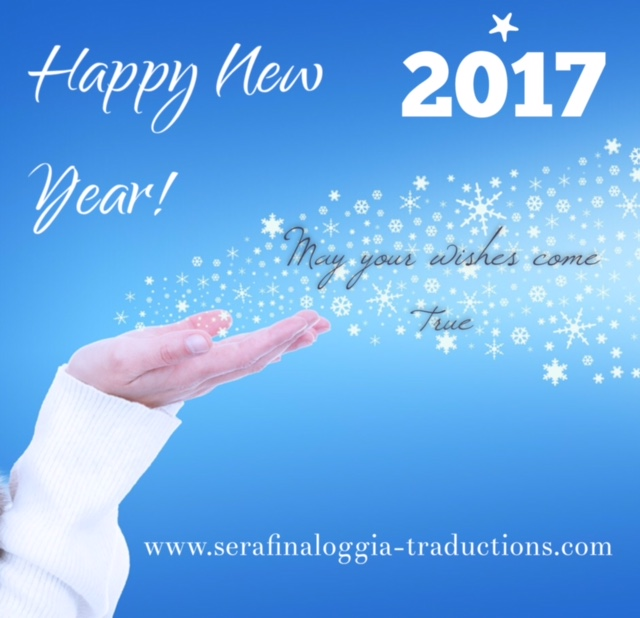 2017 Bonne année - Felice anno nuovo - Happy New Year